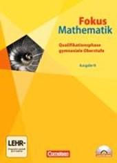 Fokus Mathematik Ausgabe N. Gesamtband. Schülerbuch mit CD-ROM. Gymnasiale Oberstufe