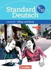Standard Deutsch 9./10. Schuljahr. Alltag und Beruf