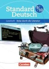Standard Deutsch 9./10. Schuljahr. Eine Reise durch die Literatur