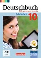 Deutschbuch 10. Schuljahr - Zu allen differenzierenden Ausgaben - Arbeitsheft mit Lösungen und Übungs-CD-ROM