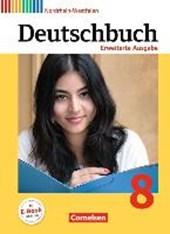 Deutschbuch 8. Schuljahr - Erweiterte Ausgabe - Nordrhein-Westfalen - Schülerbuch