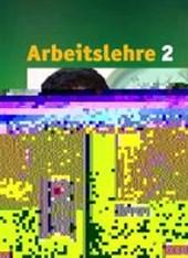 Arbeit/Wirtschaft 8.-10. Schuljahr. Arbeitslehre Schülerbuch. Sekundarstufe I. Hessen
