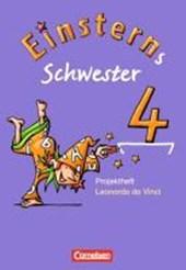 Einsterns Schwester - Sprache und Lesen 4. Schuljahr. Heft 5: Themenorientierte Projekte