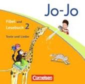Jo-Jo Fibel / Jo-Jo Lesebuch - Aktuelle allgemeine Ausgabe. 1./2. Schuljahr - Texte und Lieder