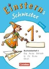 Einsterns Schwester - Erstlesen 1. Jahrgangsstufe. Buchstabenheft 4. Bayern