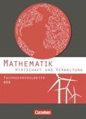Mathematik. Fachhochschulreife Wirtschaft. Schülerbuch Nordrhein-Westfalen