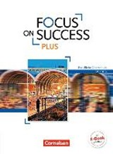 Focus on Success PLUS FOS/BOS B1/B2: 11./12. Jg. - Schülerbuch | James Abram |
