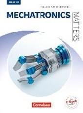 Matters Technik A2/B1 - Mechatronics - Englisch für Mechatronik
