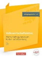 Wirtschaftsgymnasium Baden-Württemberg Jahrgangsstufe 1+2 - Profil Wirtschaft - VWL