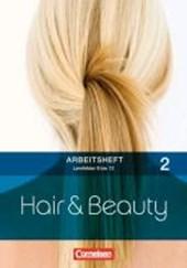 Hair & Beauty Arbeitsheft 2: Lernfelder 8-13