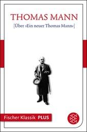 Über »Ein neuer Thomas Mann«