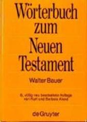 Griechisch-Deutsches Wörterbuch zu den Schriften des Neuen Testaments und der frühchristlichen Literatur
