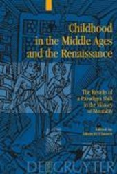 Childhood in the Middle Ages and the Renaissance