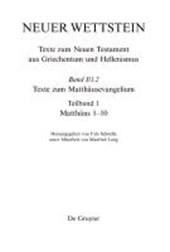 Neuer Wettstein. Texte zum Matthäusevangelium