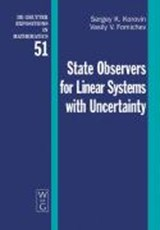 State Observers for Linear Systems with Uncertainty | Sergey K. Korovin |
