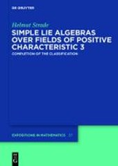 Simple Lie Algebras over Fields of Positive Characteristic 3