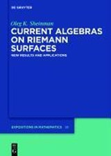 Current Algebras on Riemann Surfaces | Oleg K. Sheinman |