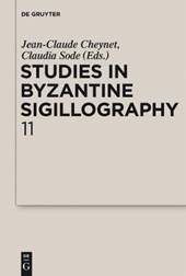 Cheynet, Jean-Claude; Sode, Claudia: Studies in Byzantine Sigillography. Volume