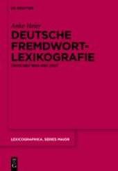 Deutsche Fremdwortlexikografie zwischen 1800 und