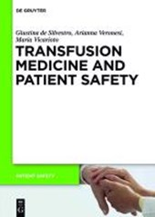 Transfusion Medicine and Patient Safety