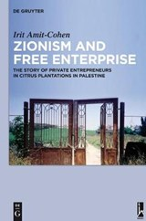 Zionism and Free Enterprise | Irit Amit-Cohen |