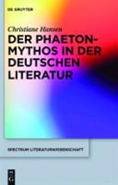 Transformationen des Phaeton-Mythos in der deutschen Literatur