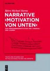 Narrative 'Motivation von unten'