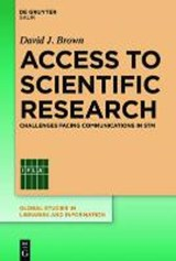 Access to Scientific Research | David J. Brown |