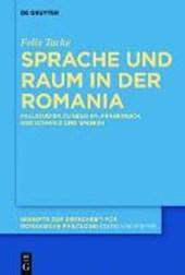 Sprache und Raum in der Romania