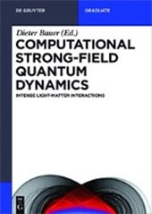 Computational Strong-Field Quantum Dynamics |  |