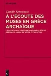 A l'écoute des Muses en Grèce archaïque