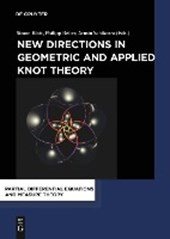 New Directions in Geometric and Applied Knot Theory |  |
