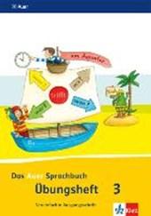 Das Auer Sprachbuch. Übungsheft Vereinfachte Ausgangsschrift 3. Schuljahr. Ausgabe für Bayern - Neubearbeitung
