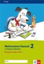 Meilensteine Deutsch in kleinen Schritten. Heft 1. Rechtschreiben 2. Schuljahr
