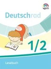 Deutschrad. Lesebuch Klasse 1/2