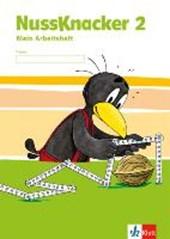 Der Nussknacker. Arbeitsheft 2. Schuljahr. Ausgabe für Schleswig-Holstein, Hamburg, Niedersachsen, Bremen, Nordrhein-Westfalen, Berlin, Brandenburg, Mecklenburg-Vorpommern, Sachsen-Anhalt