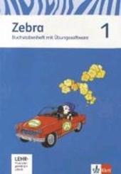 Zebra. Neubearbeitung. Buchstabenheft mit CD-ROM 1. Schuljahr