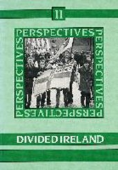 Perspectives 11. Divided Ireland