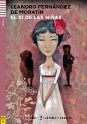 El sí de las niñas. Buch mit Audio-CD