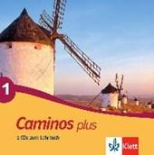 Caminos plus 1. 2 CDs zum Lehrbuch