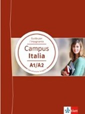Campus Italia A1/A2. Guida per l'insegnante