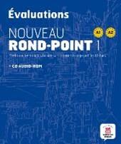 Nouveau Rond-Point. Les èvaluations (A1-B1). Livre + CD-ROM audio