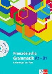 Französische Grammatik A1-B1. Buch mit Audio-CD