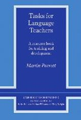Tasks for Language Teachers | Martin Parrott |