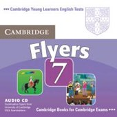 Cambridge Young Learners English Tests. Examination papers from the University of Cambridge Local Examinations Syndicate / Cambridge Flyers 7.  Audio-CD
