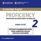 Cambridge English Proficiency 2 for updated exam. 2 Audio CDs