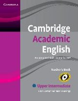 Cambridge Academic English. Upper-Intermediate. Teacher's Book B2 | auteur onbekend |