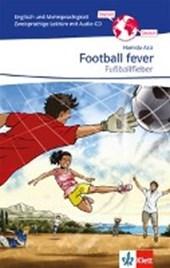Football Fever - Fußballfieber. Zweisprachige Lektüre Englisch-Deutsch mit Audio-CD für die 7. und 8. Klasse