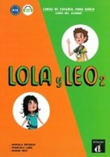 Lola y Leo 2. Libro del alumno + MP3 descargable | auteur onbekend |