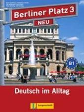 """Berliner Platz 3 NEU - Lehr- und Arbeitsbuch 3 mit 2 Audio-CDs und """"Treffpunkt D-A-CH"""""""